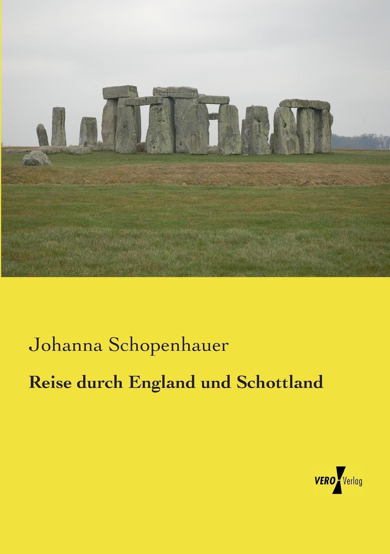 Johanna Schopenhauer Reise Durch England Und Schottland