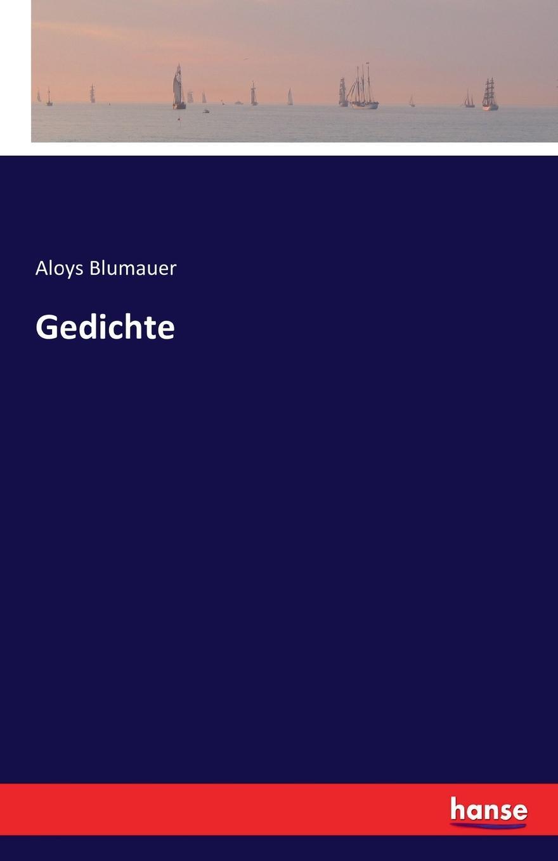 Aloys Blumauer Gedichte alois blumauer gedichte