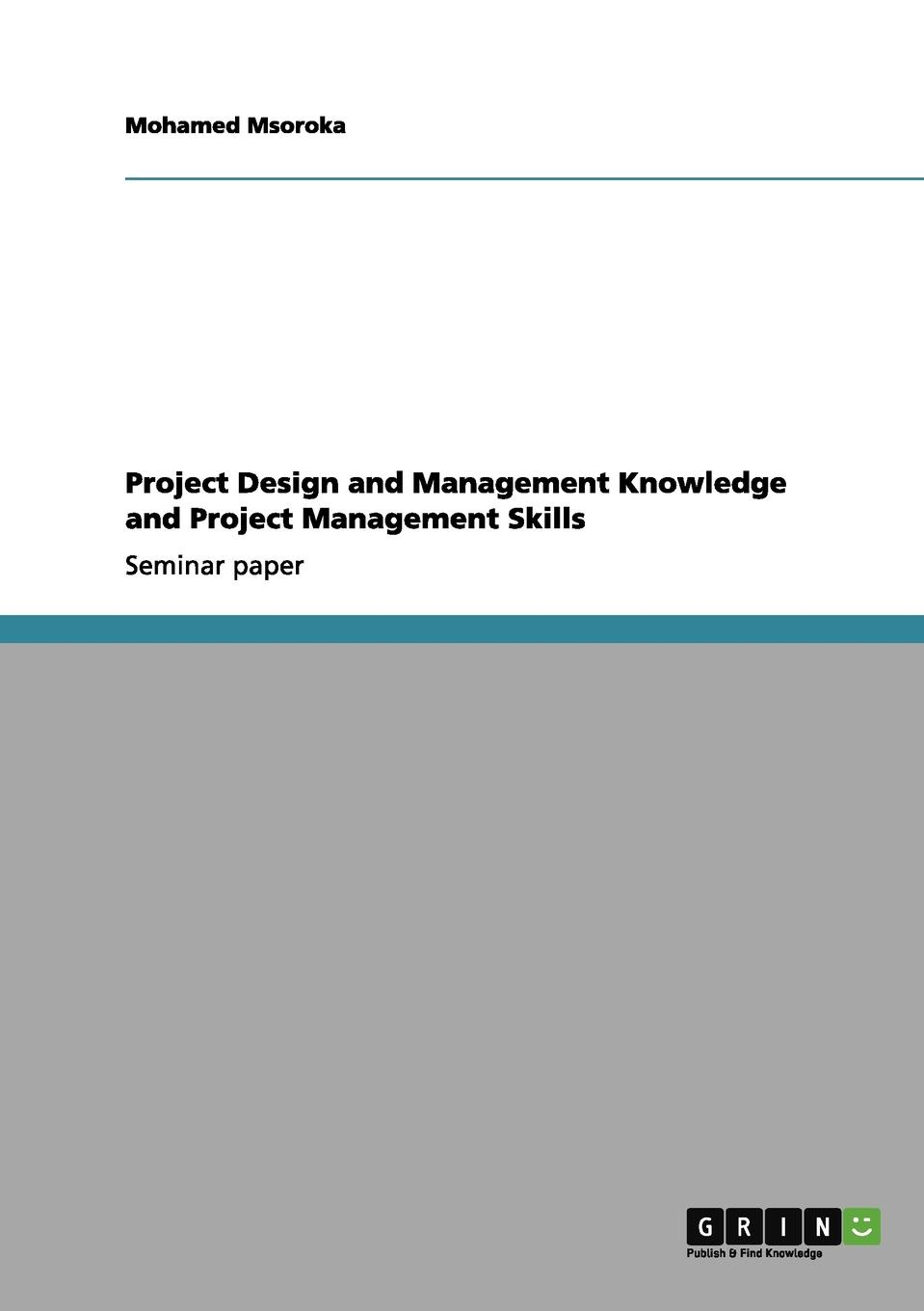 цены на Mohamed Msoroka Project Design and Management Knowledge and Project Management Skills  в интернет-магазинах
