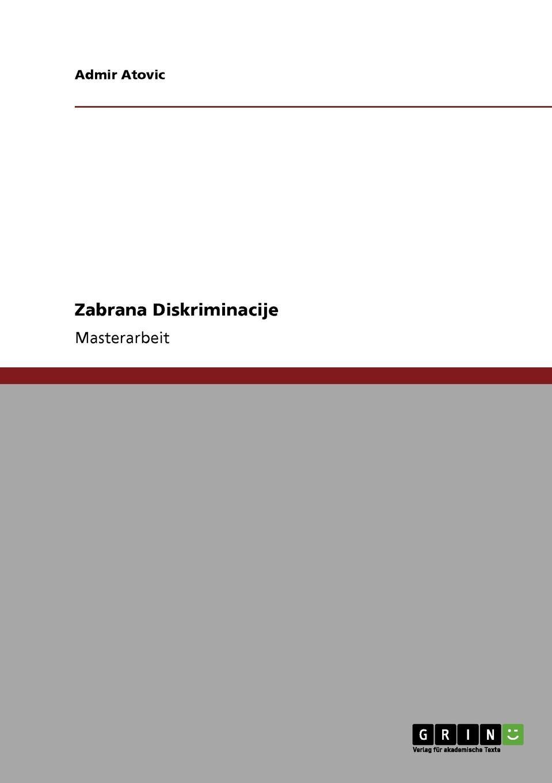 Admir Atovic Zabrana Diskriminacije цены онлайн