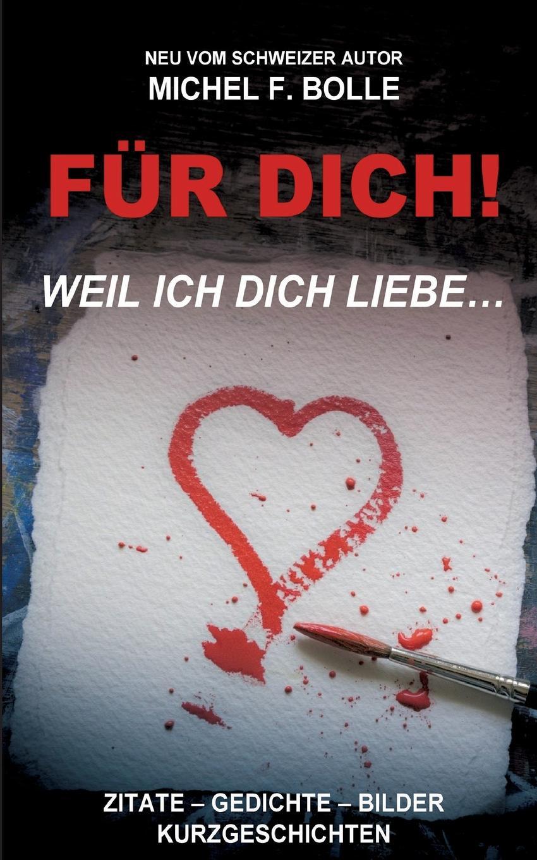 Michel F. Bolle FUR DICH. ein tier fur dich