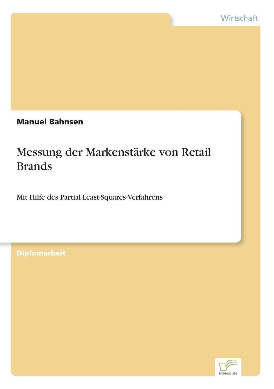Manuel Bahnsen Messung der Markenstarke von Retail Brands sebastian rauchhaus handelsunternehmen als marke storebrands