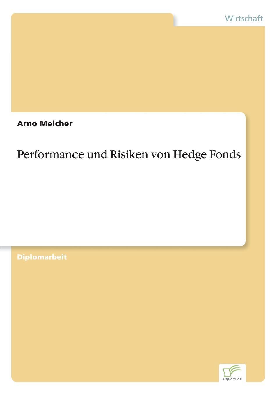 Arno Melcher Performance und Risiken von Hedge Fonds bernd berg hedge fonds fur privatanleger