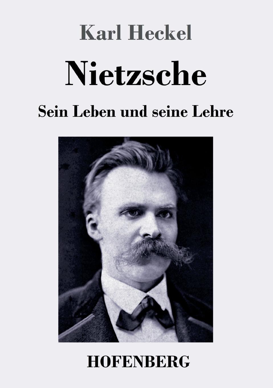 Karl Heckel Nietzsche friedrich nietzsche uber die zukunft unserer bildungs anstalten