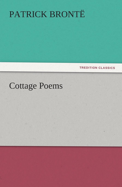 Patrick Bront, Patrick Bronte Cottage Poems