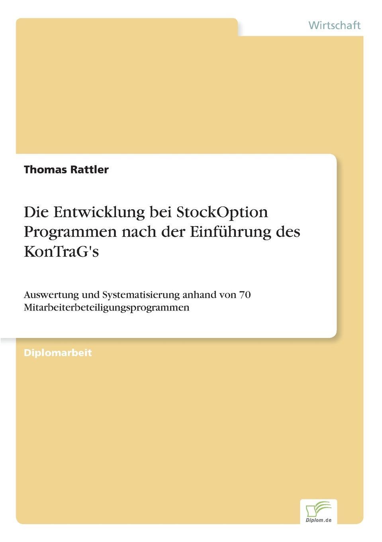 Thomas Rattler Die Entwicklung bei StockOption Programmen nach der Einfuhrung des KonTraG.s p701 tlp701 sop 6