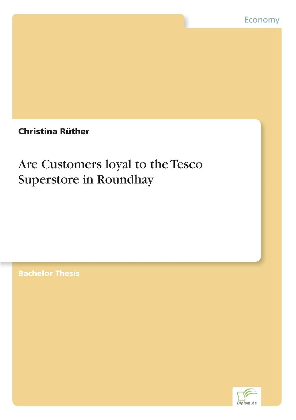 Christina Rüther Are Customers loyal to the Tesco Superstore in Roundhay bill price your customer rules delivering the me2b experiences that today s customers demand