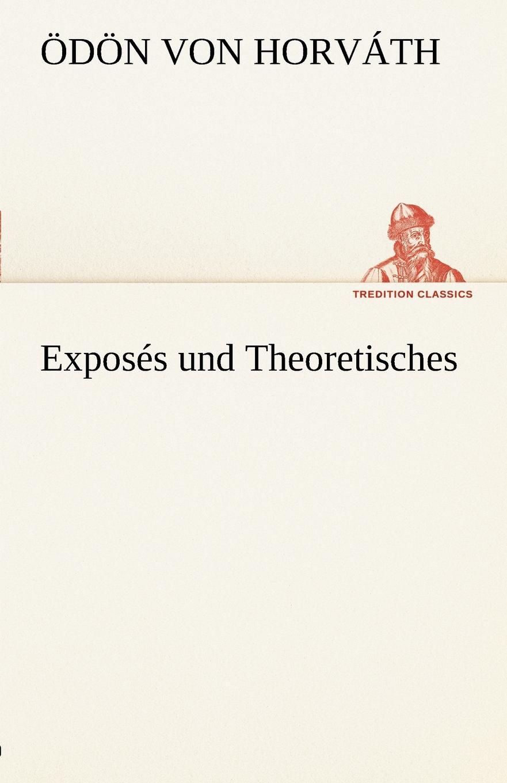 D. N. Von Horv Th, Odon Von Horvath Exposes Und Theoretisches d n von horv th odon von horvath rund um den kongress
