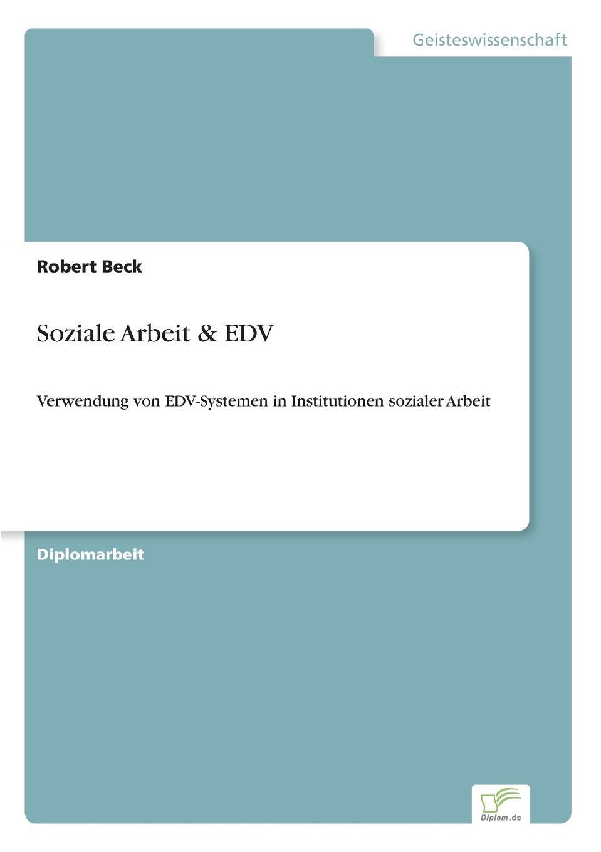 Robert Beck Soziale Arbeit . EDV oliver jost identifikation neuer markte und produkte in der edv software branche mittels der prognosetechnik