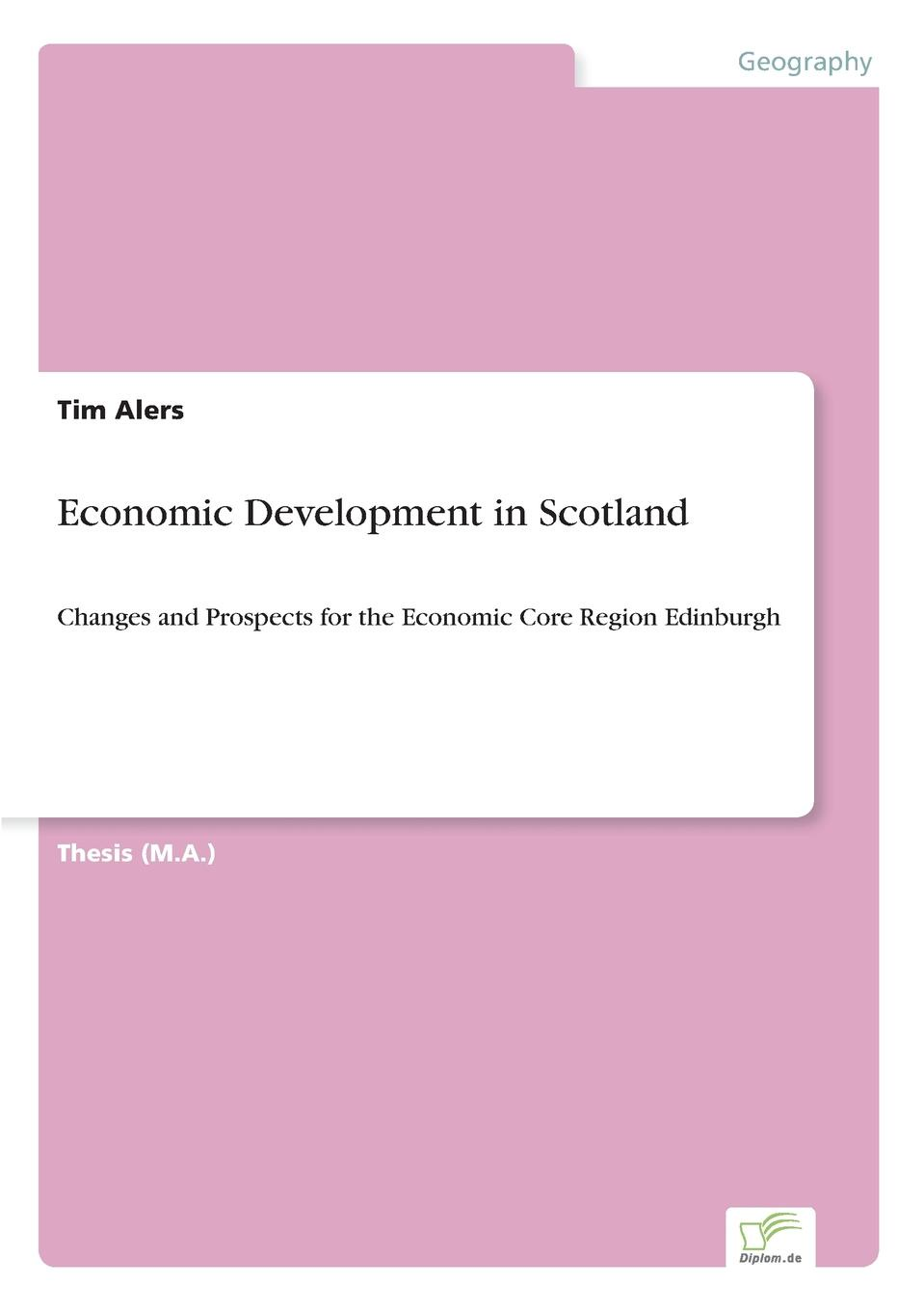Tim Alers Economic Development in Scotland виниловая пластинка ramazzotti eros eros duets