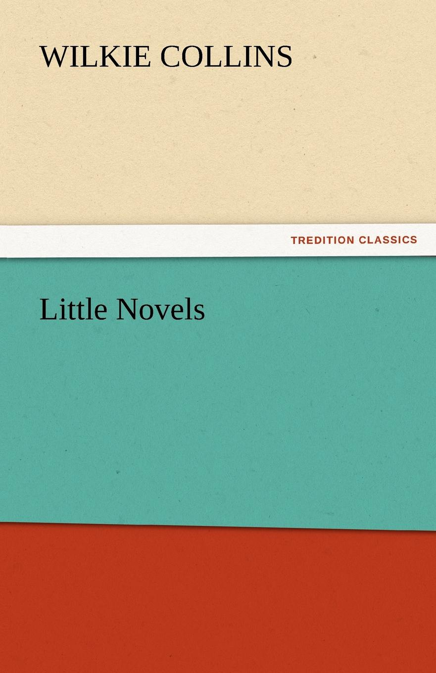 Wilkie Collins Little Novels