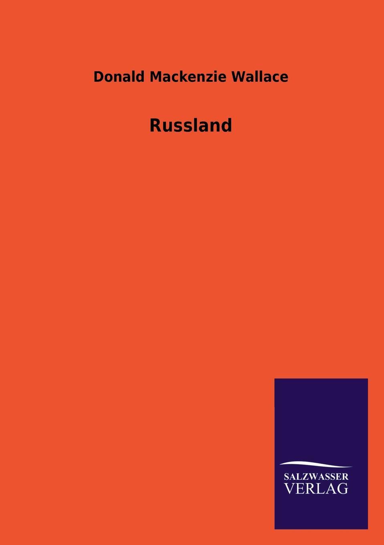 Donald Mackenzie Wallace Russland donald alexander mackenzie indian myth and legend