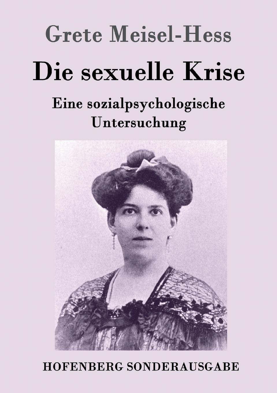 Grete Meisel-Hess Die sexuelle Krise david hess gamble