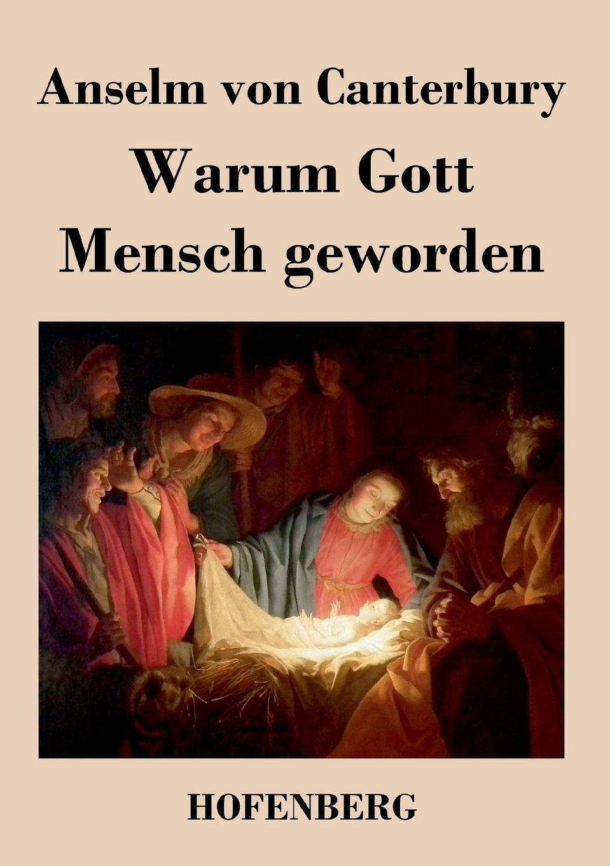Anselm von Canterbury Warum Gott Mensch geworden saint anselm cur deus homo libri duo latin edition