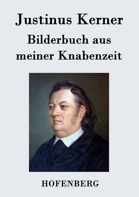 Justinus Kerner Bilderbuch aus meiner Knabenzeit bilderbuch berlin