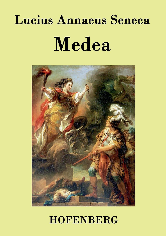 Lucius Annaeus Seneca Medea lucius annaeus seneca agamemnon