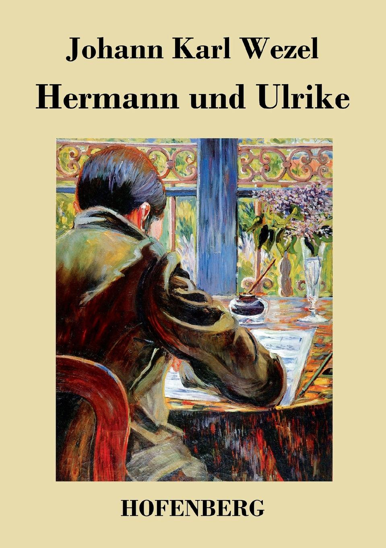 Johann Karl Wezel Hermann und Ulrike marco alfaroli il pianeta di zeist