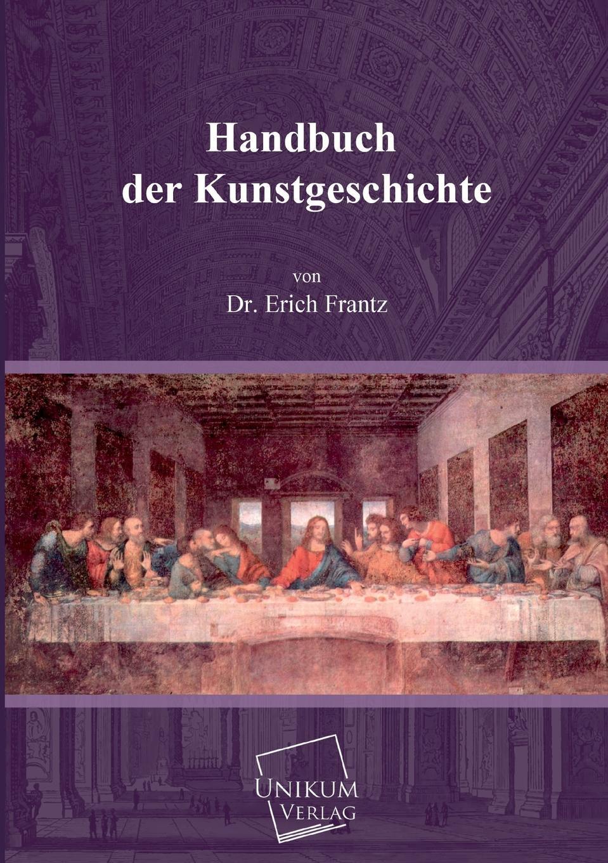 Dr Erich Frantz Handbuch Der Kunstgeschichte hermann von staff der befreiungs krieg der katalonier in den jahren 1808 bis 1814 t 2