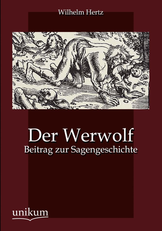 Wilhelm Hertz Der Werwolf цена и фото