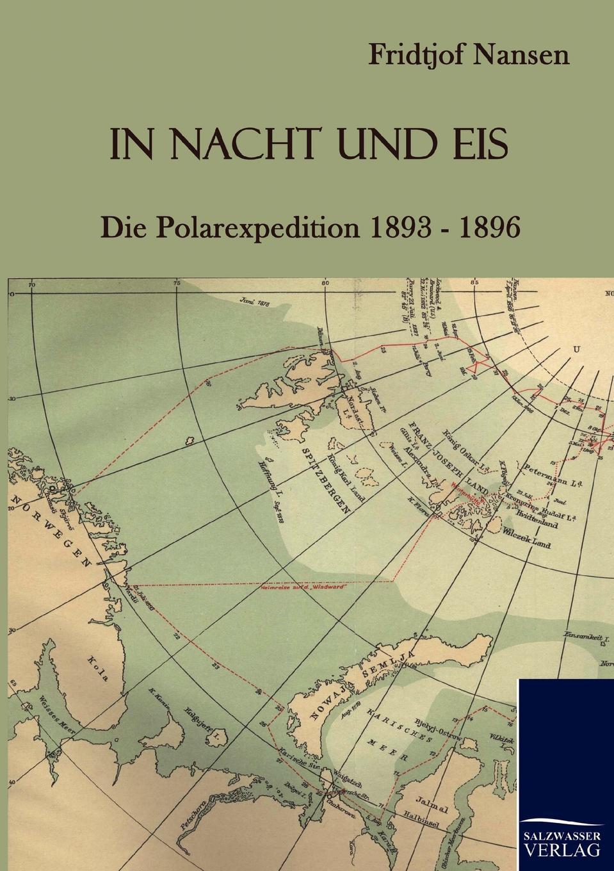 Fridtjof Nansen In Nacht und Eis fridtjof nansen auf schneeschuhen durch gronland