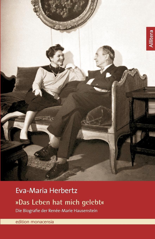Eva-Maria Herbertz Das Leben hat mich gelebt julius von voss florens abentheuer in afrika und ihre heimkehr nach paris erster band