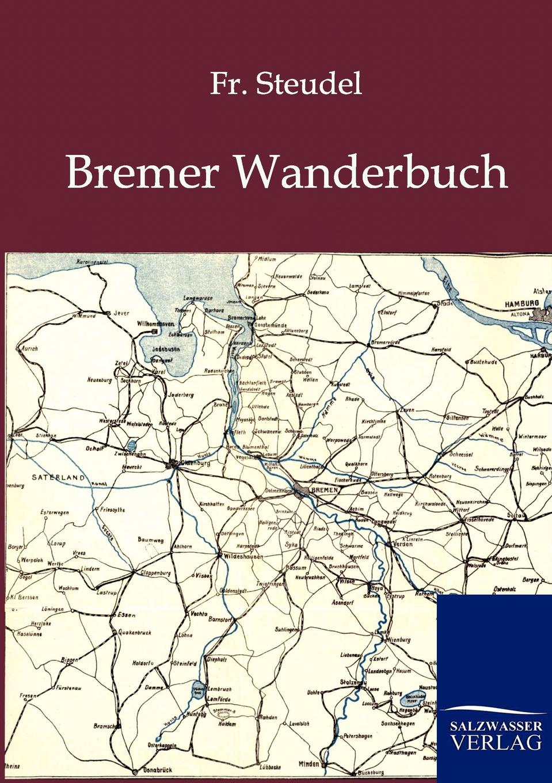 Fr. Steudel Bremer Wanderbuch