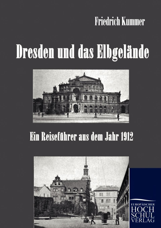 Friedrich Kummer Dresden und das Elbgelande glashaus dresden