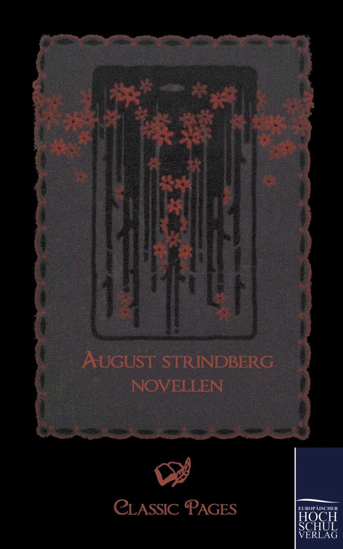 August Strindberg Novellen august strindberg hullu mehe kaitsekõne sari ajavaim