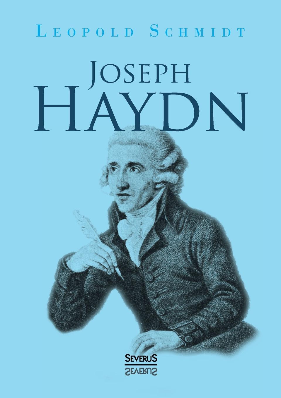 Leopold Schmidt Joseph Haydn leopold schmidt joseph haydn