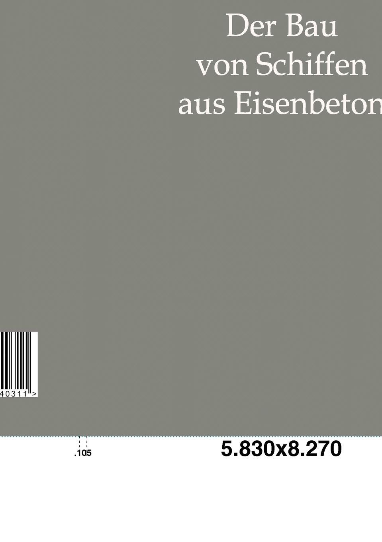 A. a. Boon Der Bau Von Schiffen Aus Eisenbeton цена и фото