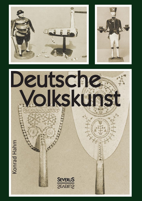 Konrad Hahm Deutsche Volkskunst edgar a wenzel der neue deutsche poproman von der wiedervereinigung bis zur jahrtausendwende