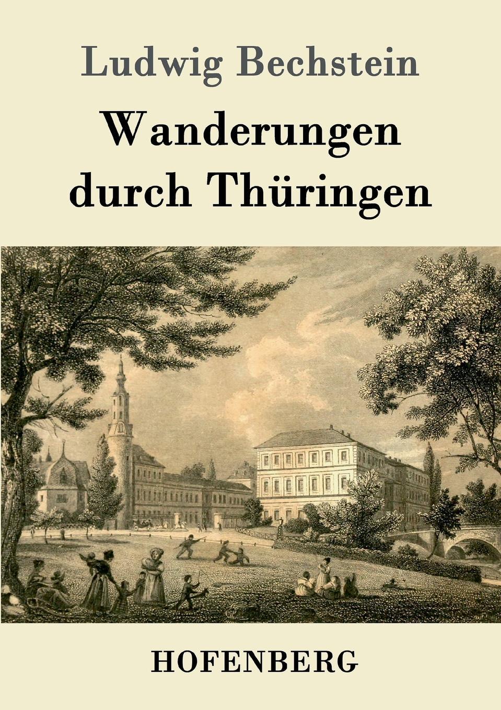 Ludwig Bechstein Wanderungen durch Thuringen ludwig bechstein der dunkelgraf