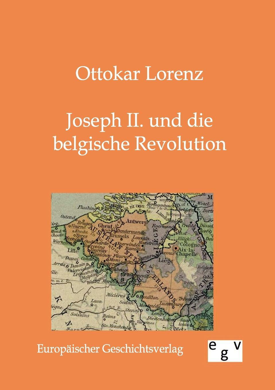 Ottokar Lorenz Joseph II. und die belgische Revolution ottokar schupp hurdy gurdy