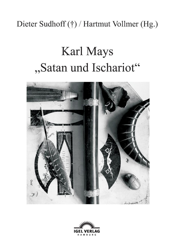 Hartmut Vollmer, Dieter Sudhoff Karl Mays Satan Und Ischariot karl may winnetou 3