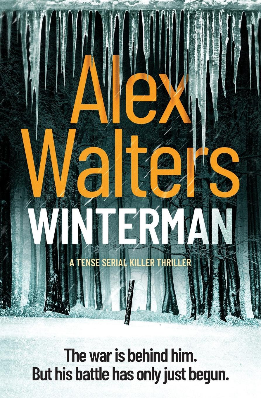 Winterman. a tense serial killer thriller