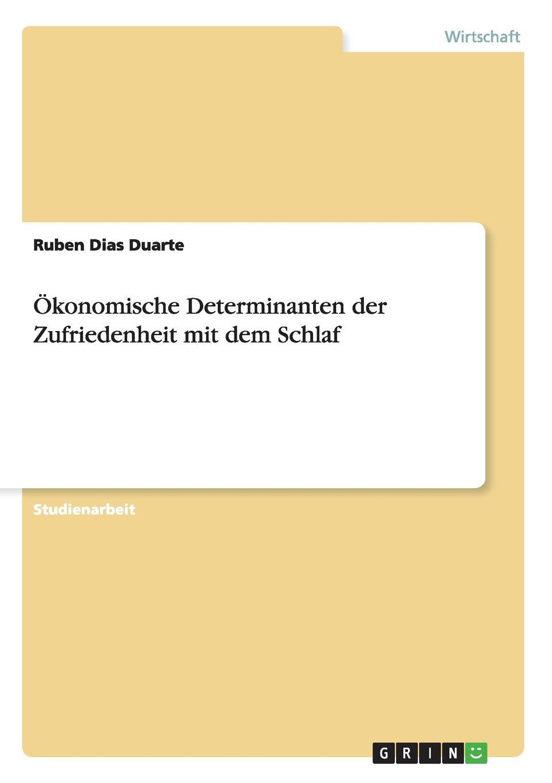 Ruben Dias Duarte Okonomische Determinanten der Zufriedenheit mit dem Schlaf die haferhorde flausen im schopf