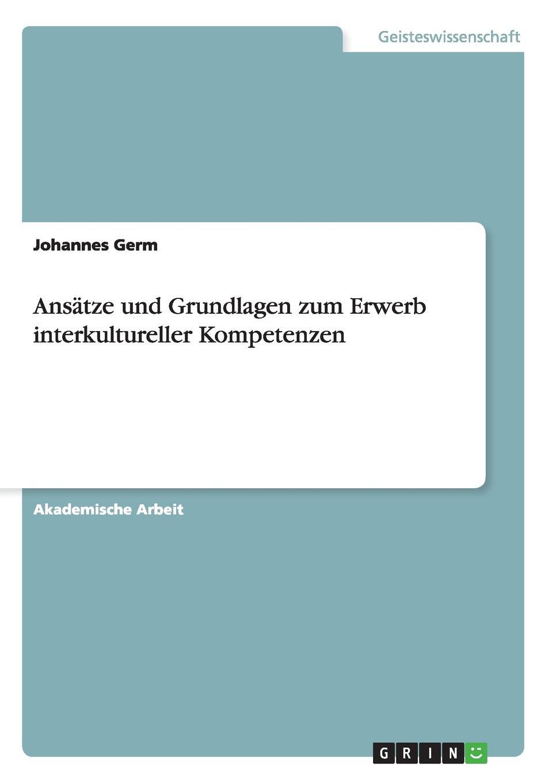 Johannes Germ Ansatze und Grundlagen zum Erwerb interkultureller Kompetenzen th erhard wie bildet man sich zum bergingenieur und hutteningenieur aus