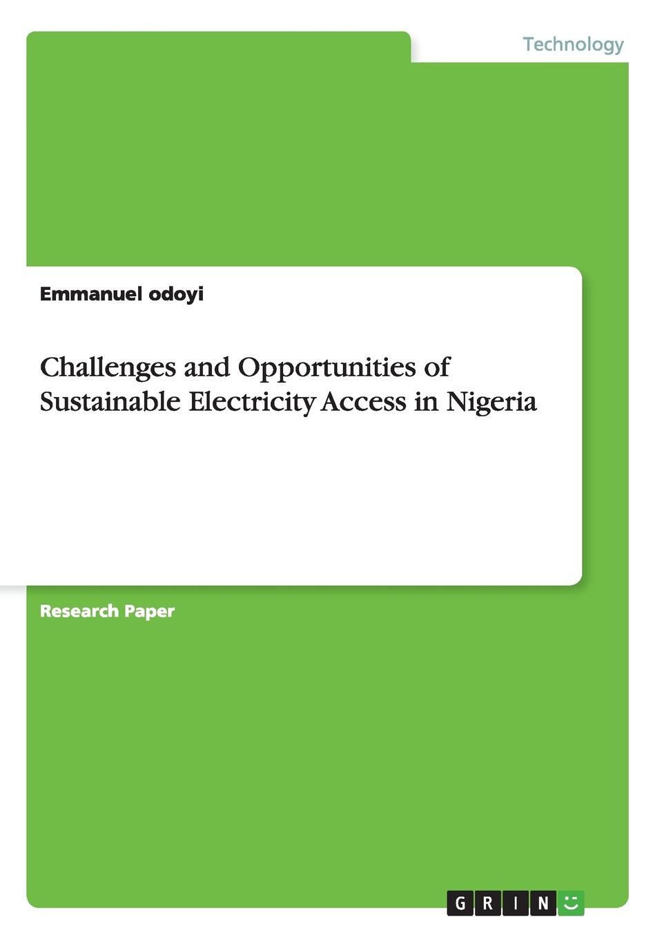 Emmanuel Odoyi Challenges and Opportunities of Sustainable Electricity Access in Nigeria apicultural practices in nigeria
