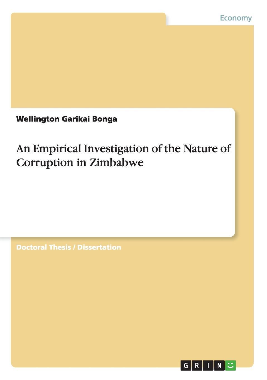 Wellington Garikai Bonga An Empirical Investigation of the Nature of Corruption in Zimbabwe police corruption in cameroon and uganda