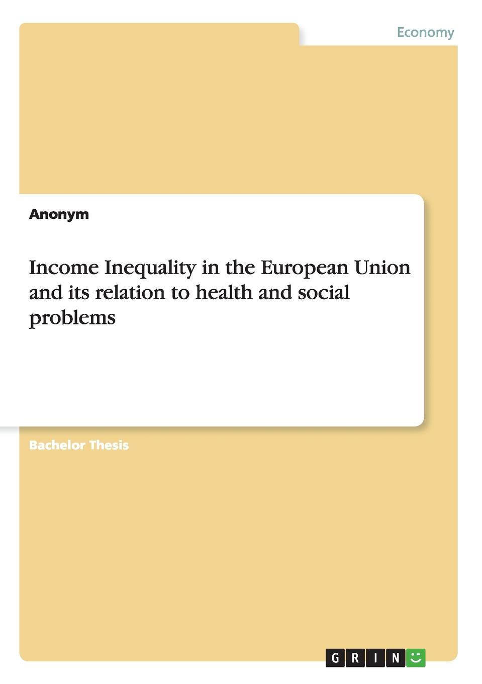 Неустановленный автор Income Inequality in the European Union and its relation to health and social problems passive income in 90 days