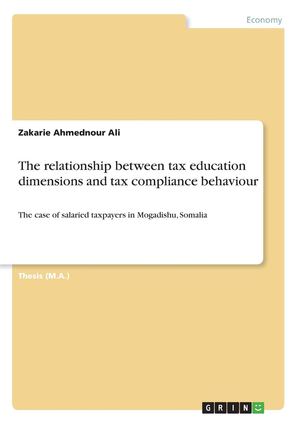 Zakarie Ahmednour Ali The relationship between tax education dimensions and tax compliance behaviour study on behaviour of frp confined circular column