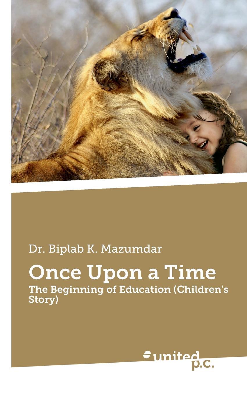 лучшая цена Biplab K. Dr. Mazumdar Once Upon a Time