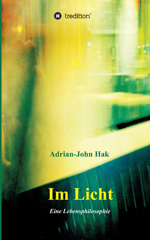 цена Adrian-John Hak Im Licht онлайн в 2017 году