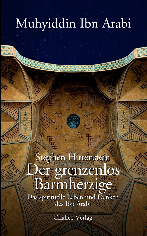 Stephen Hirtenstein Der grenzenlos Barmherzige mahmoud abu shuair mohammed als historische gestalt das bild des islam propheten bei rudi paret
