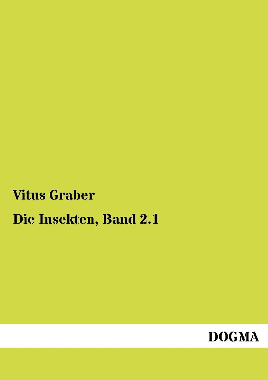 Vitus Graber Die Insekten, Band 2.1 ls ls 202 6 5x15 5x110 d65 1 et35 gmf