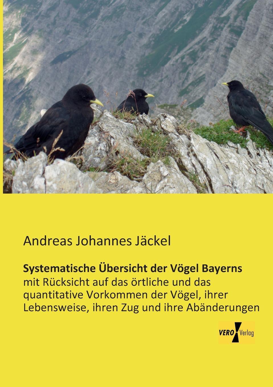 Andreas Johannes Jackel Systematische Ubersicht Der Vogel Bayerns theodor von heuglin systematische ubersicht der vogel nord ost afrika s
