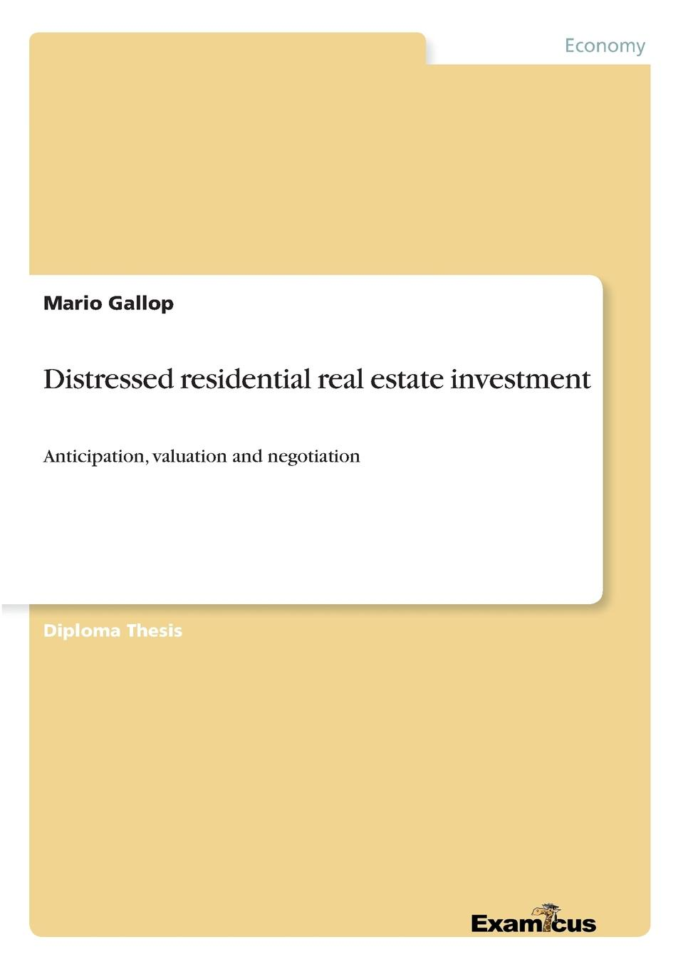 Mario Gallop Distressed residential real estate investment david parker global real estate investment trusts people process and management