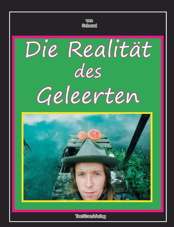 Wolfgang Zebra Schorat Die Realitat des Geleerten