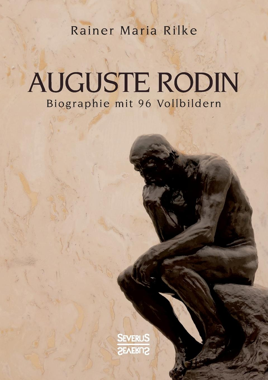 Rainer Maria Rilke Auguste.Rodin. rainer weinberger marketing in der dienstleistungs und wissensgesellschaft