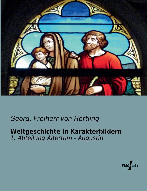 Georg Freiherr Von Hertling Weltgeschichte in Karakterbildern georg schweinfurth im herzen von afrika